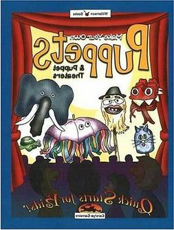 Make Your Own Puppets & Puppet Theaters (Williamso